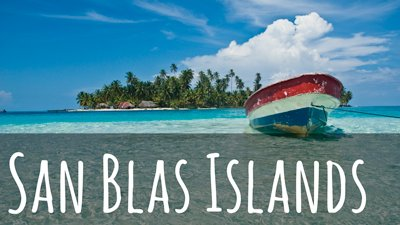 Link to our guide to the San Blas Islands